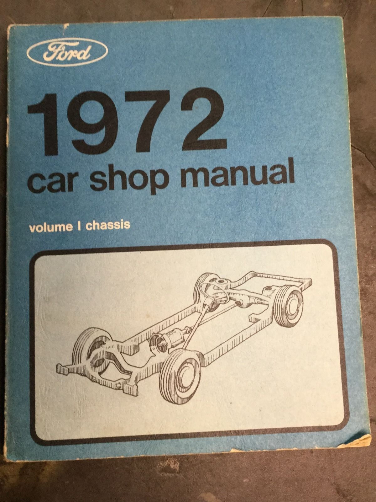 1972 Ford Car Shop Manual-Vol 1-Chassis F